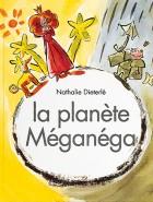 Planète Méganéga (La)