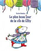 Plus beau jour de la vie de Lilly (Le)