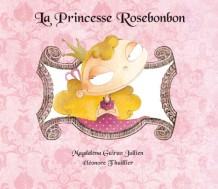 Princesse Rosebonbon (La)