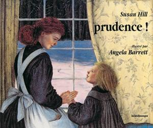 Prudence !