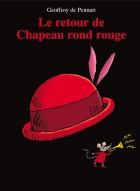 Retour de Chapeau rond rouge (Le)