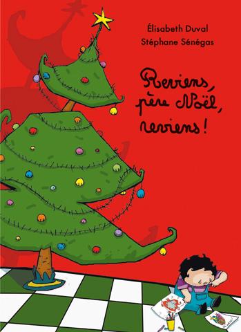 Reviens, père Noël, reviens !