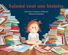 Salomé veut une histoire