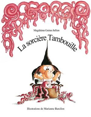 Sorcière Tambouille (La)