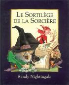 Sortilège de la sorcière (Le)