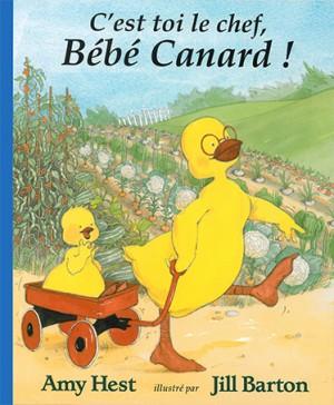 C'est toi le chef, Bébé Canard