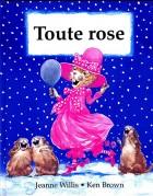 Toute rose
