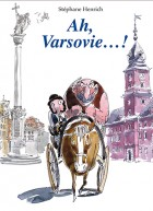 Ah, Varsovie…!