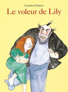 Voleur de Lily (Le)