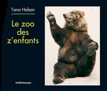 Zoo des z'enfants (Le)