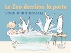 Zoo derrière la porte (Le)