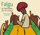 Falgu le fermier part en voyage