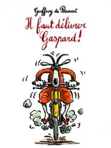 Il faut délivrer Gaspard