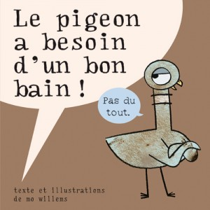 Pigeon a besoin d'un bon bain ! (Le)