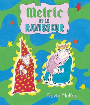 Melric et le ravisseur